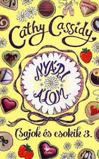 Cathy Cassidy: Nyári álom - Summer története -  (Könyv)