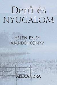 Helen Exley: Derű és nyugalom -  (Könyv)