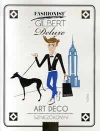 Fashionist Gilbert - Art Deco színezőkönyv -  (Könyv)