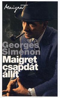 Georges Simenon: Maigret csapdát állít -  (Könyv)