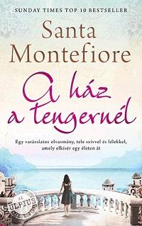 Santa Montefiore: A ház a tengernél -  (Könyv)