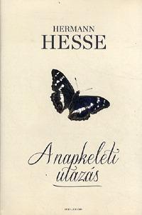 Hermann Hesse: A napkeleti utazás -  (Könyv)