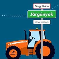 Nagy Diána: Járgányok - könyv kicsiknek -  (Könyv)