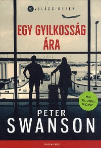 Peter Swanson: Egy gyilkosság ára -  (Könyv)