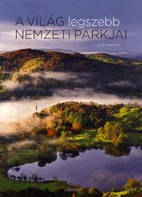 Elena Bianchi: A világ legszebb nemzeti parkjai -  (Könyv)