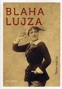 Blaha Lujza: Életem naplója -  (Könyv)