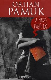 Orhan Pamuk: A piros hajú nő -  (Könyv)