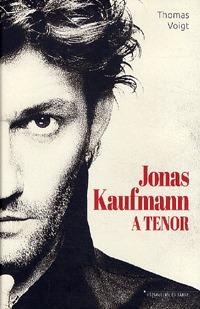 Thomas Voigt: Jonas Kaufmann -  (Könyv)