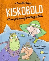 Mandl Péter: Kiskobold és a párnafosztogatók -  (Könyv)
