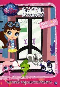 Littlest Pet Shop - Blythe és barátai - Matricás foglalkoztatókönyv -  (Könyv)
