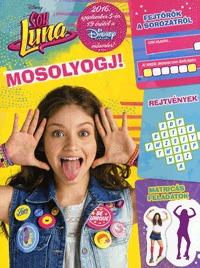 Disney Soy Luna - Mosolyogj! - Fejtörők a sorozatról -  (Könyv)
