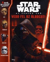 Star Wars - Az ébredő Erő - Vedd fel az álarcot! -  (Könyv)