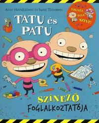 Aino Havukainen, Sami Toivonen: Tatu és Patu színező foglalkoztatója -  (Könyv)