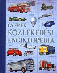Gyerek közlekedési enciklopédia -  (Könyv)
