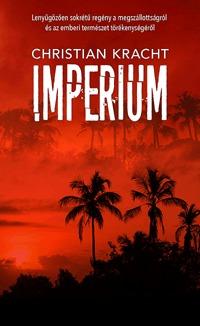 Christian Kracht: Imperium -  (Könyv)