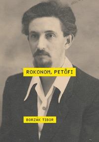 Borzák Tibor: Rokonom, Petőfi -  (Könyv)