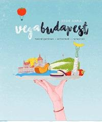 Bede Anna: Vegabudapest - beszélgetések-éttermek-receptek -  (Könyv)