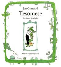 Jan Ormerod: Tesómese -  (Könyv)