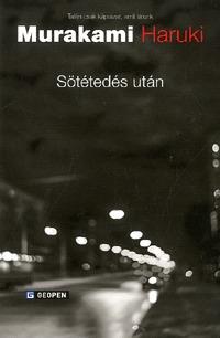 Murakami Haruki: Sötétedés után -  (Könyv)