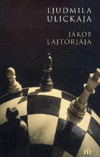 Ljudmila Ulickaja: Jákob lajtorjája -  (Könyv)