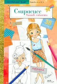 Csupacucc - Szandi ruhatára -  (Könyv)
