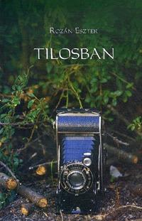 Rozán Eszter: Tilosban -  (Könyv)