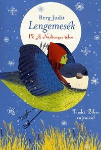 Berg Judit: Lengemesék IV. - A Nádtenger télen -  (Könyv)