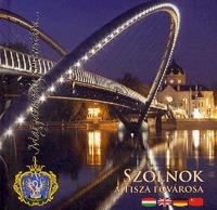 Valkó Mihály: Szolnok - A Tisza fővárosa -  (Könyv)