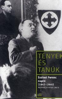 Szálasi Ferenc naplói (1942 - 1946) -  (Könyv)