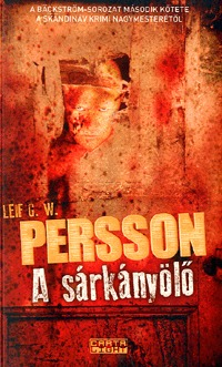 Leiff Persson: A sárkányölő - A Bäckström-sorozat második kötete -  (Könyv)