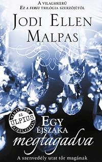 Jodi Ellen Malpas: Egy éjszaka megtagadva -  (Könyv)