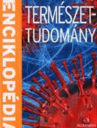 Béni Kornél - László Ádám, : Természettudomány - Mini enciklopédia -  (Könyv)