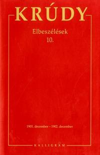 Krúdy Gyula: Elbeszélések 10. - Krúdy Gyula Összegyűjtött Művei 27. -  (Könyv)