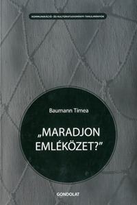 """Baumann Tímea: """"Maradjon emléközet?"""" -  (Könyv)"""