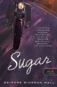 Deirdre Riordan Hall: Sugar -  (Könyv)