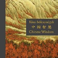 Kocsis András Sándor: Kínai bölcsességek -  (Könyv)