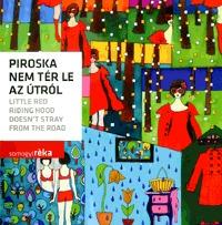 Somogyi Réka: Piroska nem tér le az útról -  (Könyv)