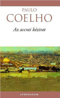 Paulo Coelho: Az accrai kézirat -  (Könyv)