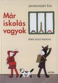 Janikovszky Éva: Már iskolás vagyok -  (Könyv)