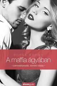 Borsa Brown: A maffia ágyában - Bővített kiadás -  (Könyv)