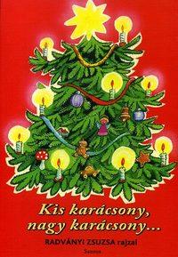 Kis karácsony, nagy karácsony... -  (Könyv)