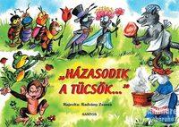 Radvány Zsuzsa (rajz): Házasodik a tücsök... - Népköltések -  (Könyv)