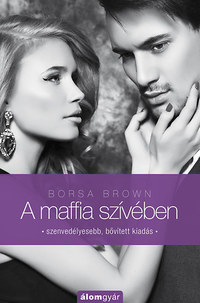 Borsa Brown: A maffia szívében (Maffia-trilógia 3.) -  (Könyv)