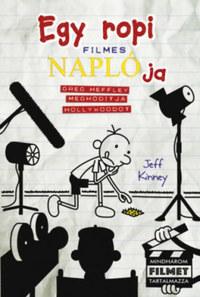 Jeff Kinney: Egy ropi filmes naplója - Greg Heffley meghódítja Hollywoodot -  (Könyv)