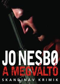 Jo Nesbo: A megváltó -  (Könyv)