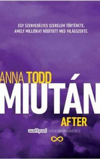 Anna Todd: Miután / After -  (Könyv)