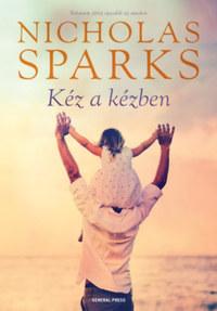 Nicholas Sparks: Kéz a kézben -  (Könyv)