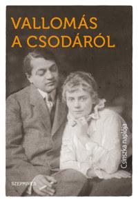 Csinszka: Vallomás a csodáról - Csinszka naplója -  (Könyv)