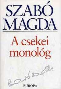 Szabó Magda: A csekei monológ -  (Könyv)