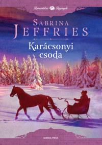 Sabrina Jeffries: Karácsonyi csoda -  (Könyv)